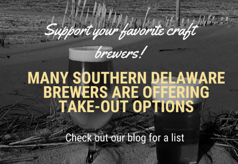 Support Your Favorite Southern Delaware Breweries with Take-Out!